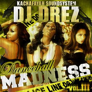 00-dj_drez_(kachafayah_sound)-dancehall_madness_vol